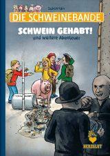 Comic Die Schweinebande: Schwein gehabt!
